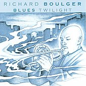 Richard Boulger: Blues Twilight *