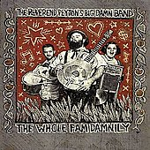 The Reverend Peyton's Big Damn Band: The Whole Fam Damnily