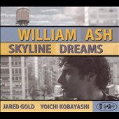 William Ash: Skyline Dreams [Slipcase] *