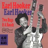 Earl Hooker: Two Bugs and a Roach