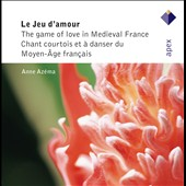 Game of Love in Medieval France / Anne Azema, soprano