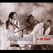 Peppino Di Capri: In Tour