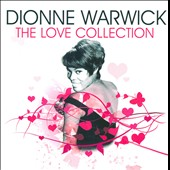 Dionne Warwick: The Love Collection