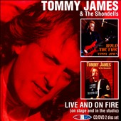 Tommy James & the Shondells (Rock): Live and on Fire (On Stage and in the Studio + DVD)
