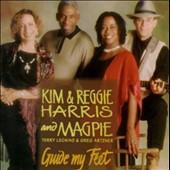 Kim & Reggie Harris: Guide My Feet