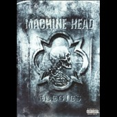 Machine Head: Elegies [PA]
