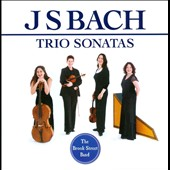 J.S. Bach: Trio Sonatas / Brook Street Band
