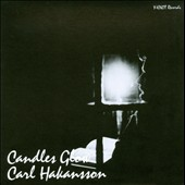 Carl Hakansson: Candles Glow [Slipcase]