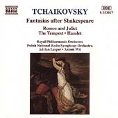 Tchaikovsky: Fantasias after Shakespeare / Leaper, Wit