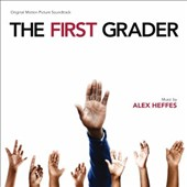 Alex Heffes: The First Grader [Original Score]