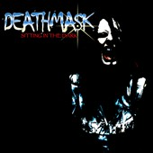 Deathmask: Sitting In The Dark