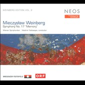 Mieczyslaw Weinberg: Symphony No. 17 