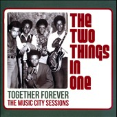 The Two Things In One: Together Forever: The Music City Sessions
