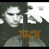 Bach: 6 Suites a Violoncello Solo / Gavriel Lipkind, cello