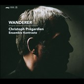 Der Wanderer: Songs by Schumann, Killmayer & Mahler / Christoph Prégardien, tenor