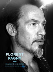 Florent Pagny: Ma Liberte de Chanter