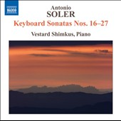 Soler: Keyboard Sonatas Nos. 16-27 / Vestard Shimkus, piano