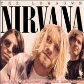 Nirvana (US): The  Lowdown [Digipak]
