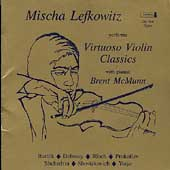 Mischa Lefkowitz performs Virtuoso Violin Classics