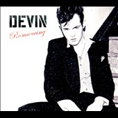 Devin (Brooklyn): Romancing [Digipak]