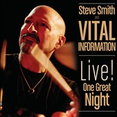 Steve Smith & Vital Information (Drums): Live One Great Night [CD/DVD] [Digipak]