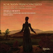 Schumann: Piano Concerto; Introduction and Allegro Appassionato; Introduction and Concert-Allegro / Angela Hewitt, piano