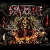 Reverence (Power Metal): When Darkness Calls