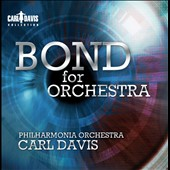 Bond for Orchestra - music from the films by John Barry, Paul McCartney, Marvin Hamlisch, Duran Duran / Carl Davis