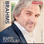Brahms: Works for Solo Piano, Vol. 2 / Ballades, Intermezzi et al. / Barry Douglas, piano