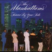 The Manhattans: Forever by Your Side