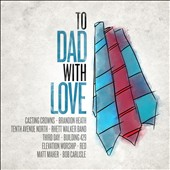Various Artists: To Dad, With Love