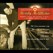 Randy Mcallister: Crappy Food No Sleep a Van & Some Great Songs [Digipak]