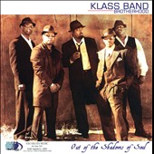 Klass Band Brotherhood: Out of the Shadows of Soul
