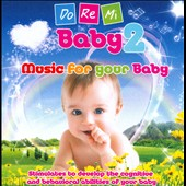 Doremi Sounds: Do Re Mi: Music for Your Baby, Vol. 2