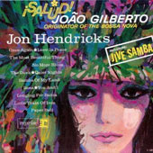 Jon Hendricks: Saludo Joao Gilberto [Limited Edition] [Remastered]