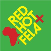 Various Artists: Red Hot + Fela [Digipak]