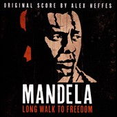 Alex Heffes: Mandela: Long Walk To Freedom [Original Score]