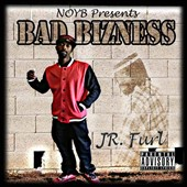 Bad Bizness: Jr. Furl
