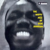 Osie Johnson: The Happy Jazz of Osie Johnson *