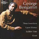 Benjamin: 3 Inventions, Upon Silence, Sudden Time, Octet