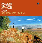 Viewpoints - music for flute & guitar by Bergeron, Maret, Isella, Rodriguez / Carmen Maret, flute; Andrew Bergeron, guitar