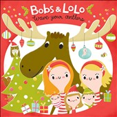 Bobs & Lolo: Wave Your Antlers [Digipak]