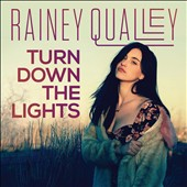 Rainey Qualley: Turn Down the Lights [EP] [Digipak]