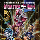 Original Soundtrack: Monster High: Boo York, Boo York [Original TV Soundtrack]