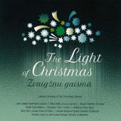 The Light of Christmas: Latvian Cantatas of the Christmas Season / Laila Liepina Southard, soprano; Elina Seile, mezzo-soprano; Nauris Indzeris, baritone et al.