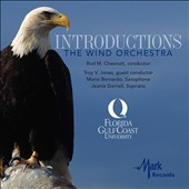 Introductions: The Wind Orchestra - works by John Adams, Paul Creston, Johann Strauss II; John Mackery, Alfred Reed, Eric Whitacre et al. / Florida Gulf Coast Univ. Wind Ens.