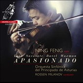'Apasionado' - Works of virtuoso fireworks and romantic lyricism by Lalo, Sarasate, Ravel & Waxman / Ning Feng, violin; Principado de Asturias SO, Milanov