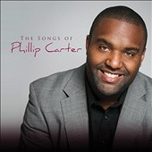 Phillip Carter: Songs of Phillip Carter