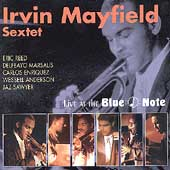 Irvin Mayfield: Live at the Blue Note
