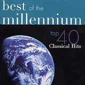 Best of the Millennium - Top 40 Classical Hits